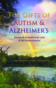 The Gifts of Autism and Alzheimer's - Popular Autism Related Book